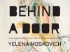 The cover to A Door Behind a Door by Yelena Moskovich