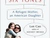 The cover to Family in Six Tones: A Refugee Mother, an American Daughter by Lan Cao & Harlan Margaret Van Cao