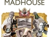 The cover to The Highly Unreliable Account of the History of a Madhouse by Ayfer Tunç