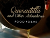The cover to Quesadilla and Other Adventures: Food Poems