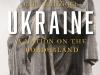 The cover to Ukraine, A Nation on the Borderlands by Karl Schlögel