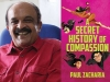 A photo of Paul Zacharia juxtaposed with the cover to his book The Secret History of Compassion