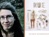 A photo of Kathryn Nuernberger juxtaposed with a photo of her book Rue