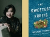 A photograph of writer Monique Troung juxtaposed with the cover to her book The Sweetest Fruits