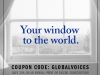 "Text reads ""Your window to the world. Coupon Code: Global Voices. Save 20% on an annual print or digital subscription."