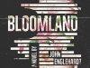 The cover to Bloomland by John Englehardt