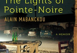 The cover to The Lights of Pointe-Noire by Alain Mabanckou