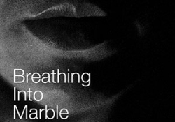 The cover to Breathing into Marble by Laura Sintija Černiauskaitė