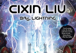 The cover to Ball Lightning by Cixin Liu