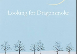 The cover to Looking for Dragon Smoke: Essays on Poetry by Robert Bly