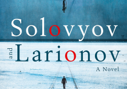 A detail of the cover to and showing the title for Eugene Vodolazkin's Solovyov and Larionov