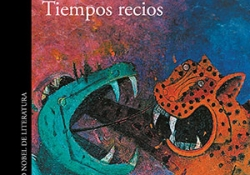 The cover to Tiempos recios by Mario Vargas Llosa
