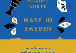 The cover to Made in Sweden: 25 Ideas That Created a Country by Elisabeth Åsbrink