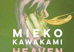 The cover to Heaven: A Novel by Mieko Kawakami