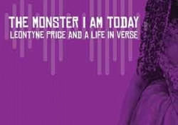 The cover to The Monster I Am Today: Leontyne Price and a Life in Verse by Kevin Simmonds