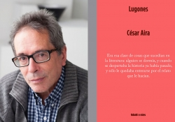 A photograph of César Aira juxtaposed with the cover to his book Lugones