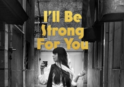 The cover to I'll Be Strong for You by Nasim Marashi