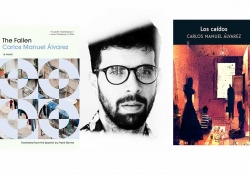 A black and white photograph of Carlos Manuel Álvarez bookended by the covers to his books The Fallen and Los caídos