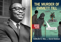 A photograph of Karlos Hill juxtaposed with the cover to his book, The Murder of Emmett Till