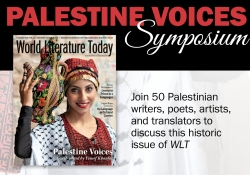 The cover to the Summer issue of WLT with copy advertising the upcoming Palestine Voices symposium. Additional text reads 'Join 50 Palestinian writers, poets, artists and translators to discuss this historic issue of WLT